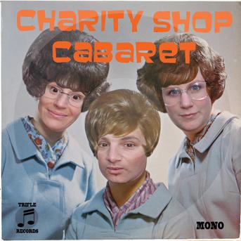 CHARITY SHOP CABARET